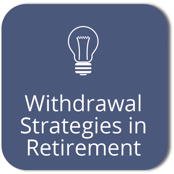 Withdrawal strategies in retirement